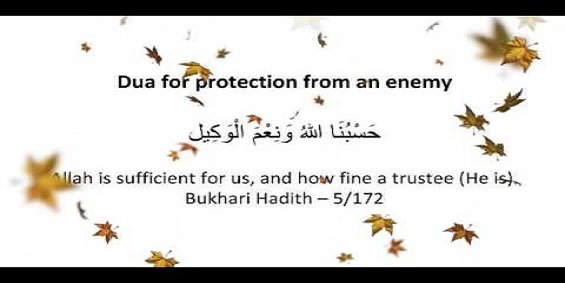 Dua For Enemy Protection - Wazifa To Protect From Enemy