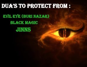 Dua to protect from evil eye buri nazar Jinn and black magic
