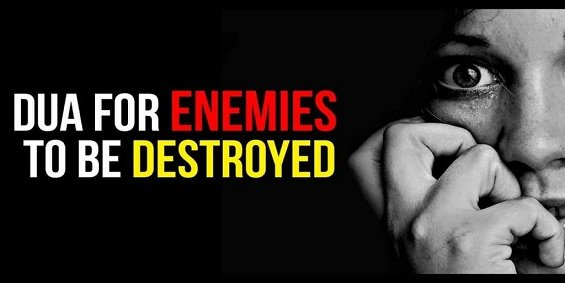 Strong Dua To Get Rid of Enemies