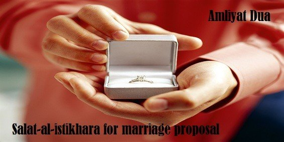 How to do Salat Al Istikhara For Marriage Proposal