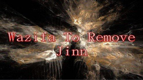 Wazifa For Removing Jinn