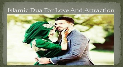 Dua For Love and Attraction