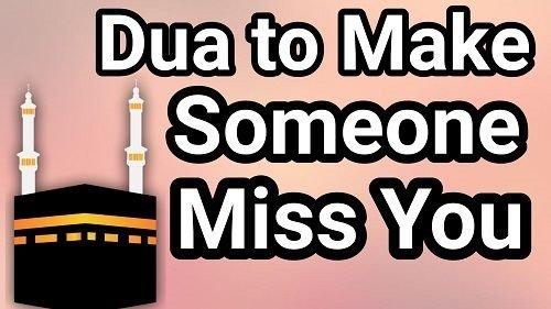 Dua To Make Him Miss You