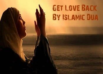 Islamic Dua To Get True Love Back