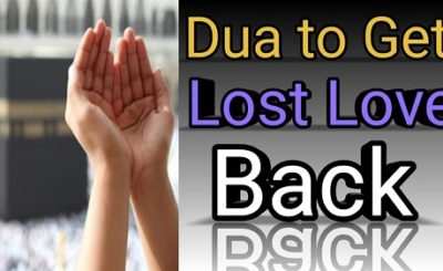 Powerful Dua To Bring Lost Love